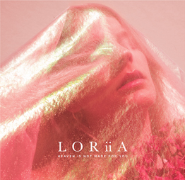 LORiiA - Heaven (is not made for you)